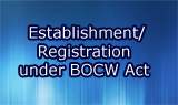 Establishment/Registration under BOCW Act